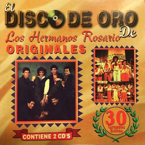 El Dísco de Oro de los Hermanos Rosario by Los Hermanos Rosario