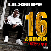 Resurrected by Lil Snupe