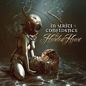 The Hardest Heart by In Strict Confidence