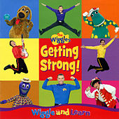 Getting Strong! by The Wiggles