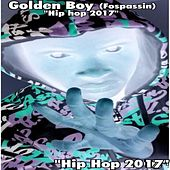 Hip hop 2017 by Golden Boy (Fospassin)