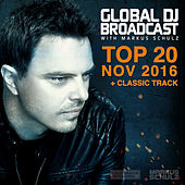 Global DJ Broadcast - Top 20 November 2016 by Various Artists