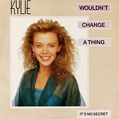 Wouldn't Change a Thing (Remix) by Kylie Minogue