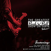 The Greatest Rock 'N' Roll Show On Earth, Vol. 1 by Various Artists
