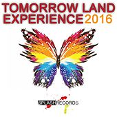 Tomorrow Land Experience 2016 by Various Artists