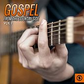 Gospel from the Country Side, Vol. 1 by Various Artists