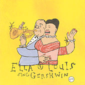 Our Love Is Here To Stay:Ella&Louis Sing Gerswhin by Ella Fitzgerald