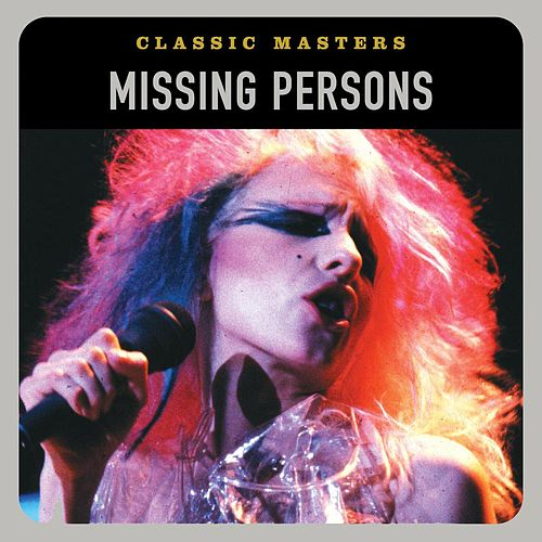 Classic Masters by Missing Persons