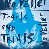 Trails And Trials by Noveller