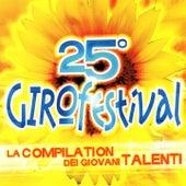25° Girofestival (La compilation dei giovani talenti) by Various Artists