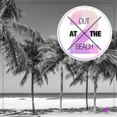 Out At The Beach, Vol. 2 by Various Artists