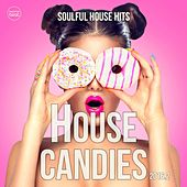 House Candies, Vol. 2 (Soulful House Hits 2016.2) by Various Artists