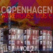 Copenhagen Warehouse Music, Vol. 2 by Various Artists
