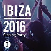 Ibiza 2016 Closing Party by Various Artists