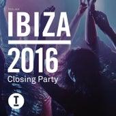 Ibiza 2016 Closing Party by Various Artists