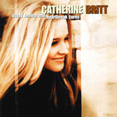 Dusty Smiles And Heartbreak Cures by Catherine Britt