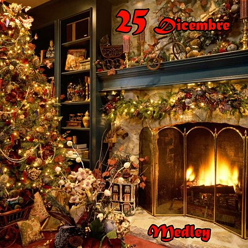 25 Dicembre Medley: Last Christmas / We Are the World / We Have All the Time in the World / Can You Feel the Love Tonight / Happy Xmas / Thank God It's Christmas / Unchained Melody / I'd Like to Teach the World to Sing / Don't Worry Be Happy / Give Peace by Silver
