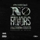 No Favors (feat. Kristo) by Fly Street Gang