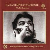 Hasta Siempre Comandante: 30 Anos Despues by Various Artists