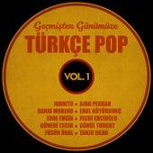 Geçmişten Günümüze Türkçe Pop, Vol.1 by Various Artists