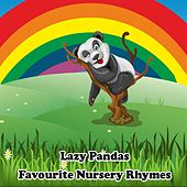 Lazy Pandas Favourite Nursery Rhymes by Various Artists