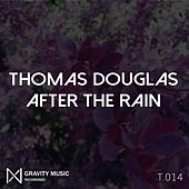 After The Rain by Thomas Douglas