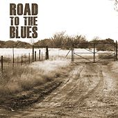 Road To The Blues by Various Artists