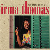 The Story Of My Life by Irma Thomas