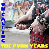 UK Calling: The Punk Years by Various Artists
