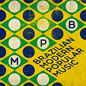Brazilian Modern Popular Music (MPB) by Various Artists