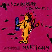 Schubertiade Espace 2: Martigny, 5 - 6 - 7 septembre 2003, Vol. 1 by Various Artists