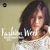 Fashion Week, Vol. 3 (Catwalk House & Beats) by Various Artists
