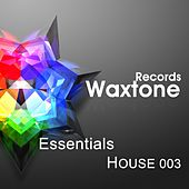 Essentials House, Vol. 3 by Various Artists