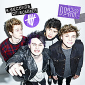 Don't Stop by 5 Seconds Of Summer