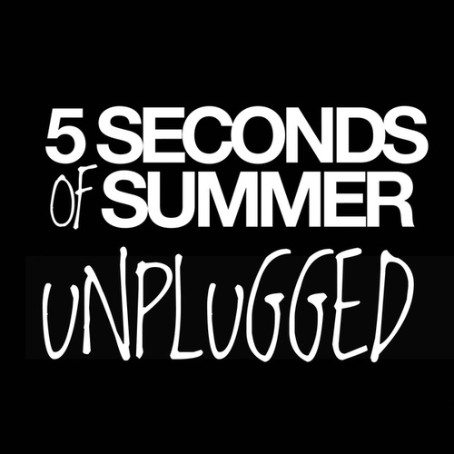 Unplugged by 5 Seconds Of Summer
