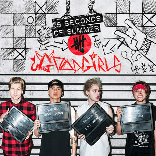 Good Girls by 5 Seconds Of Summer
