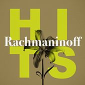 Rachmaninoff Hits by Various Artists