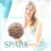 Spark by Heather Dale