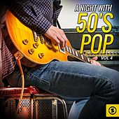A Night with 50's Pop, Vol. 4 by Various Artists