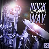 Rock Instrumental Way, Vol. 1 by Various Artists