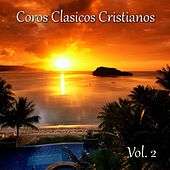 Coros Clásicos Cristianos, Vol. 2 (Roca de la Eternidad) by Various Artists