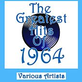 The Greatest Hits Of 1964 by Various Artists
