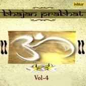 Bhajan Prabhat, Vol. 4 by Various Artists
