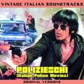 Vintage Italian Soundtracks: Polizieschi (Italian Police Movies) (Original Versions) by Various Artists