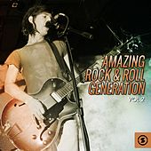 Amazing Rock & Roll Generation, Vol. 2 by Various Artists