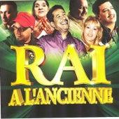 Raï à l'ancienne (26 Hits) von Various Artists