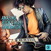 Amazing Rock & Roll Generation, Vol. 1 by Various Artists