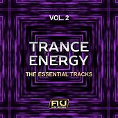 Trance Energy, Vol. 2 (The Essential Tracks) by Various Artists