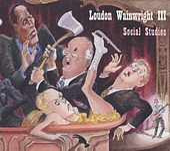 Social Studies by Loudon Wainwright III