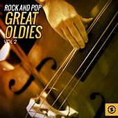 Rock and Pop Great Oldies, Vol. 2 by Various Artists